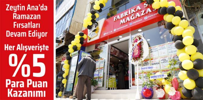Zeytin Ana'da Ramazan Fırsatları Devam Ediyor.